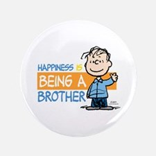 Happiness is being a Brother Button