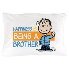 HappinessIsBrother Pillow Case