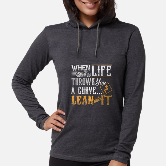 lean into it Long Sleeve T-Shirt