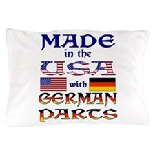 Made USA With German Parts Pillow Case