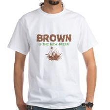 Brown Is The New Green Shirt