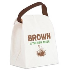 Brown Is The New Green Canvas Lunch Bag