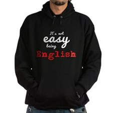 Its not easy being English Hoody
