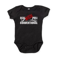 Real Men Pull Conventional Baby Bodysuit