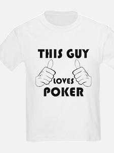 This Guy Loves Poker T-Shirt