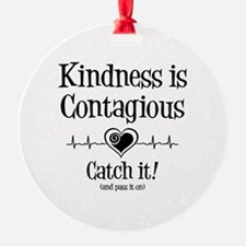 Contagious Kindness Ornament