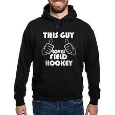 This Guy Loves Field Hockey Hoodie
