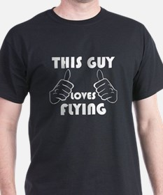 This Guy Loves Flying T-Shirt