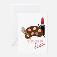 Makeup Diva Greeting Cards