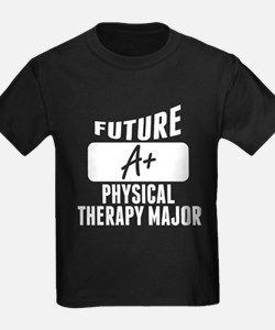 Future Physical Therapy Major T-Shirt