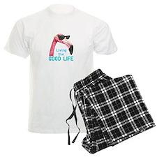 Living The Good Life Pajamas