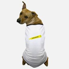 Yellow highlighter Dog T-Shirt