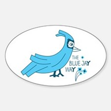 The blue jay way Decal