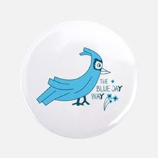 The blue jay way Button