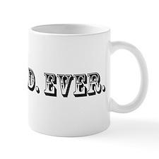 Best Dad Ever Trophy Mug