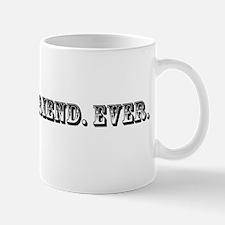 Best Girlfriend Ever Trophy Mug