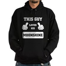 THIS GUY LOVES HIS MOONSHINE Hoodie