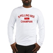 STATE SPELLING BEE CHAMPIAN Long Sleeve T-Shirt