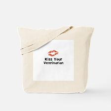 Kiss Your Veterinarian Tote Bag