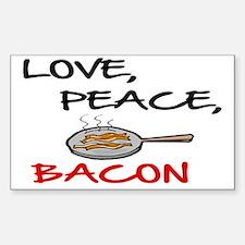 LOVE , PEACE, BACON Sticker (Rectangle)