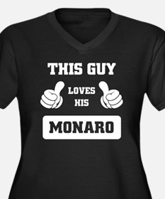 THIS GUY LOVES HIS MONARO Plus Size T-Shirt