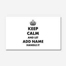 Keep Calm and Let add name handle it Car Magnet 20