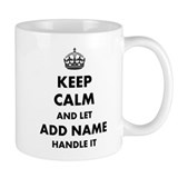 Keep calm and let handle it Small Mugs (11 oz)