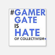 GG hates collectivism Sticker