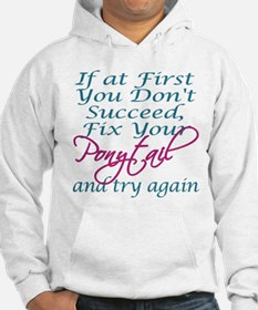 Fix Your Ponytail Hoodie