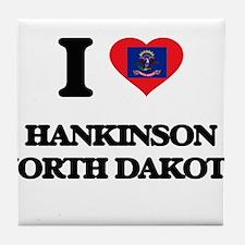 I love Hankinson North Dakota Tile Coaster