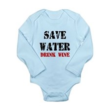 Save Water - Drink Wine Body Suit