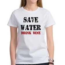 Save Water - Drink Wine T-Shirt