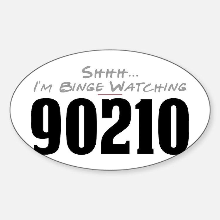 Shhh... I'm Binge Watching 90210 Oval Decal