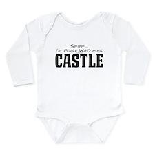 Shhh... I'm Binge Watching Castle Long Sleeve Infa