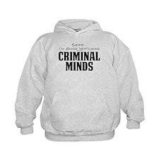 Shhh... I'm Binge Watching Criminal Minds Kid's Ho