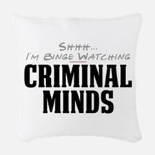 Shhh... I'm Binge Watching Criminal Minds Woven Th