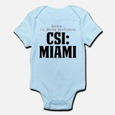 Shhh... I'm Binge Watching CSI: Miami Infant Bodys