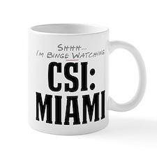 Shhh... I'm Binge Watching CSI: Miami Mug