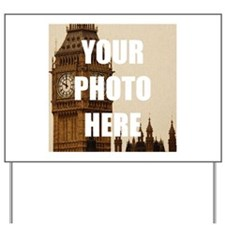 Your Photo Here Personalize It! Yard Sign