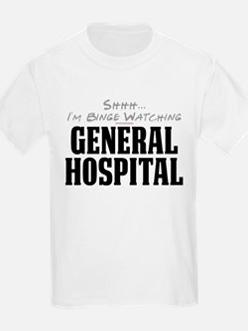 Shhh... I'm Binge Watching General Hospital T-Shirt