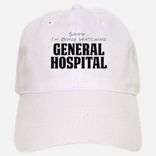 Shhh... I'm Binge Watching General Hospital Baseball Baseball Cap