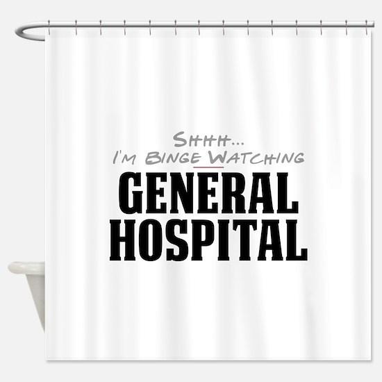 Shhh... I'm Binge Watching General Hospital Shower