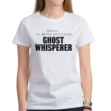 Shhh... I'm Binge Watching Ghost Whisperer Tee