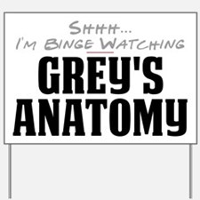 Shhh... I'm Binge Watching Grey's Anatomy Yard Sig