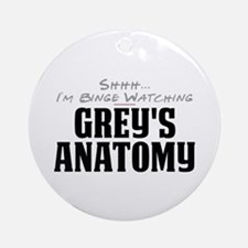 Shhh... I'm Binge Watching Grey's Anatomy Round Or