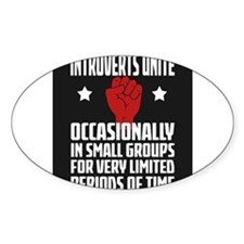 Introverts Unite! Decal