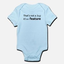 A feature is not a bug Body Suit