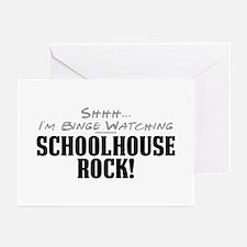 Shhh... I'm Binge Watching Schoolhouse Rock! Greet