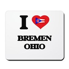 I love Bremen Ohio Mousepad