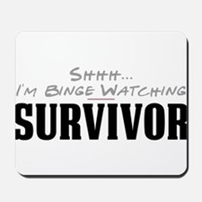 Shhh... I'm Binge Watching Survivor Mousepad